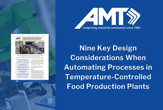 AMT design considerations temperature controlled food processing plants